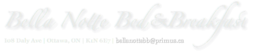 Downtown Ottawa | Bella Notte Bed & Breakfast
